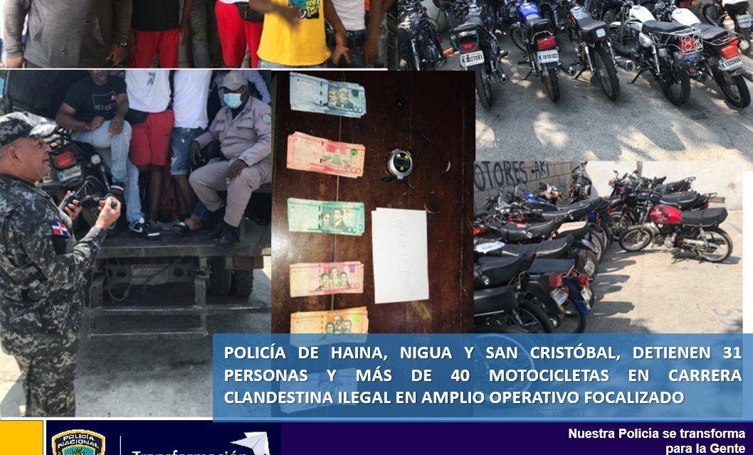 Policía de Haina, Nigua y San Cristóbal, detienen 31 personas y más de 40 motocicletas en carrera clandestina ilegal en amplio operativo focalizado