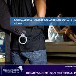 Policia de San Cristóbal investiga mujer agredida sexualmente